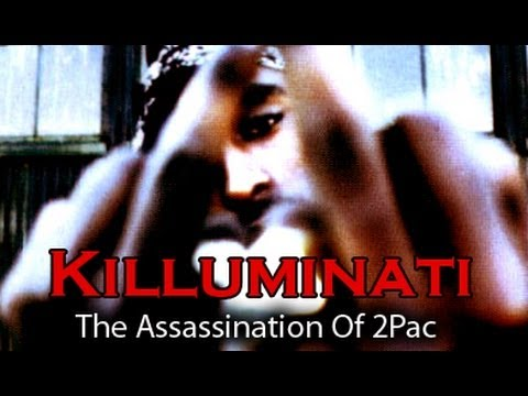 Killuminati - The Assassination Of 2Pac (2011)