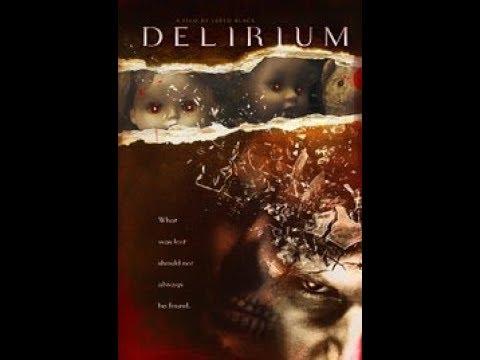 DELIRIUM Official Trailer 2017 Thriller Movie Full HD