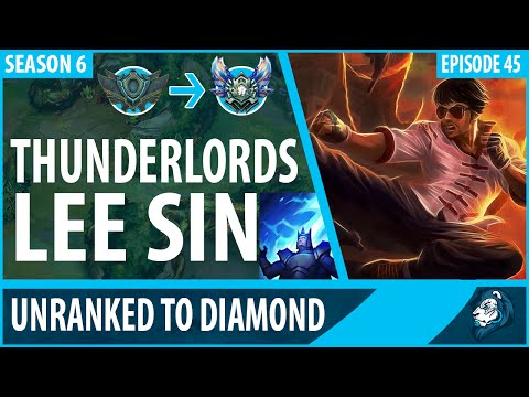THUNDERLORDS LEE SIN - Unranked To Diamond - Episode 45