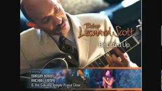 Bishop Leonard Scott - Bow My Spirit Prophetic - Reprise