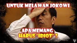 "Video Heran, Untuk Melawan Jokowi Apa Memang Harus ""1d10t"" ? MP3, 3GP, MP4, WEBM, AVI, FLV Desember 2018"