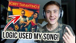 LOGIC USED MY SONG IN HIS ALBUM!! (Bobby Tarantino II)