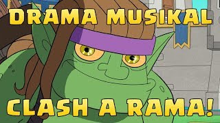 Video Clash A Rama : Drama Musikal (Clash of Clans) MP3, 3GP, MP4, WEBM, AVI, FLV September 2019