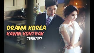Video 6 Drama Korea tentang Kawin Kontrak Terbaik MP3, 3GP, MP4, WEBM, AVI, FLV September 2018