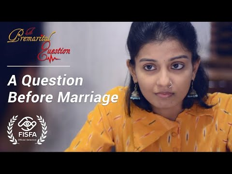 Video A Premarital Question  (A Question Before Marriage) | A Short Film download in MP3, 3GP, MP4, WEBM, AVI, FLV January 2017
