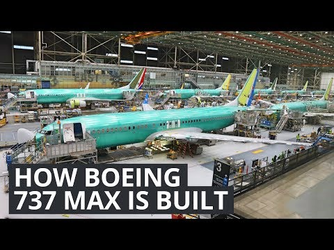 Boeing 737 - How Boeing Builds Their Best Selling Plane