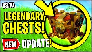 *BIG* NEW Fortnite v8.01 Update!! | NEW LEGENDARY CHESTS, FIREWORK ROCKETS VAULTED (TREASURE MAP)