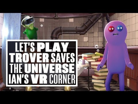 Trover Saves The Universe gameplay: THE FIRST TWO LEVELS! (Let's Play Trover Saves the Universe)