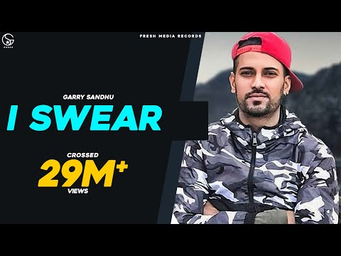 I SWEAR (Malang Jatti)- GARRY SANDHU (Official Video) | Latest Punjabi Song 2018 Fresh Media Records