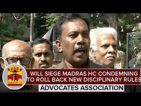 Will-Siege-Madras-High-Court-Condemning-to-Role-Back-New-Disciplinary-Rules--Advocates-Asso