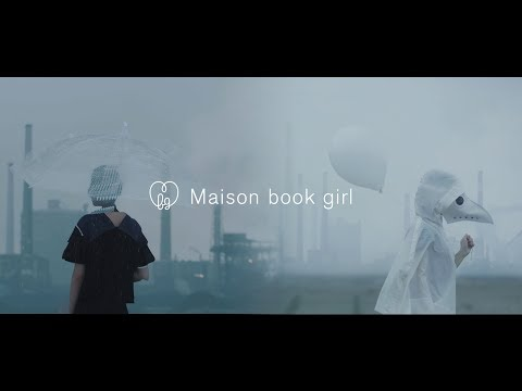 , title : 'Maison book girl / 鯨工場 / MV'