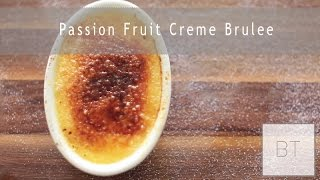 Passion Fruit Creme Brulee - YouTube