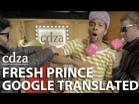 translation - CDZA co-founder Joe Sabia shows us what happens when we translate the lyrics of the Fresh Prince of Bel-Air through every language in Google Translate (64 ti...