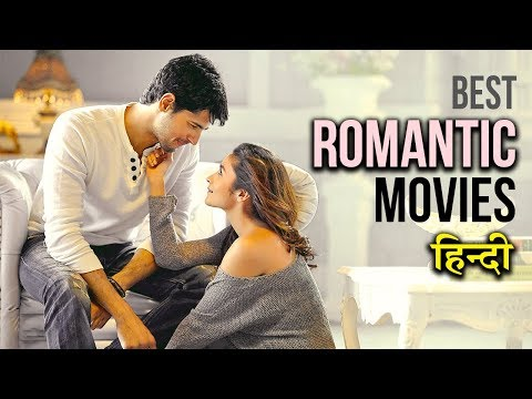 Top 10 Best Romantic Movies of Bollywood (Hindi)