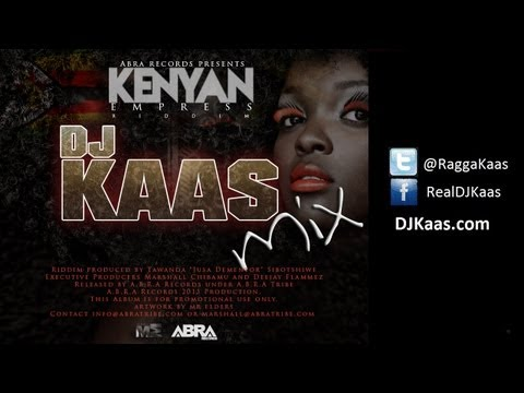 Kenyan Empress Riddim Mix - Abra Tribe - March 2013