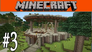 Minecraft - Building the New Base!  #3