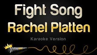 Video Rachel Platten - Fight Song (Karaoke Version) MP3, 3GP, MP4, WEBM, AVI, FLV Maret 2018