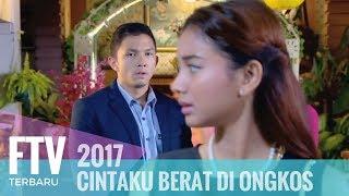 Video FTV Niki Frazetta & Glenca Chysara - CIntaku Berat Di Ongkos MP3, 3GP, MP4, WEBM, AVI, FLV Juni 2019