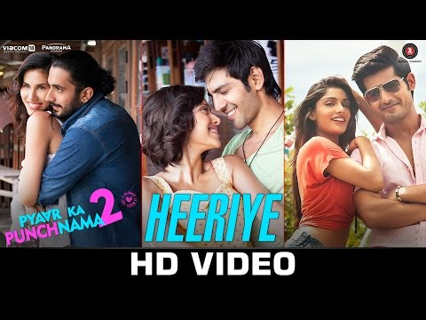 Heeriye -Video | Pyaar Ka Punchnama 2