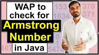 Program To Check for Armstrong Number in Java by Deepak