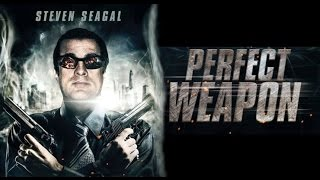 Nonton THE PERFECT WEAPON Bande Annonce Steven Seagal   Action, 2016 Film Subtitle Indonesia Streaming Movie Download