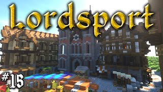 Let's Build a Medieval City: #15 - Lordsport - Eastpoint : Old Town Hall & Market