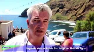 Segunda Volta Á Ilha de São Jorge em Mota de Água
