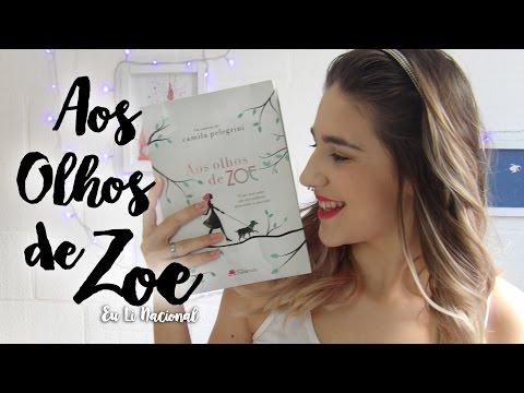 Eu Li Nacional: Aos Olhos de Zoe | Floretizas