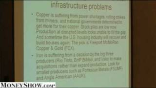 http://www.moneyshow.com/investing/main.asp?scode=013356 Jim Jubak discusses Iron, Copper, and other metals and talks...