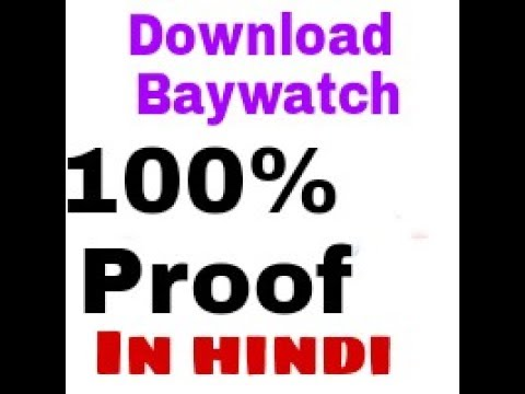 100%proof --  how to download baywatch movie in hindi full movie