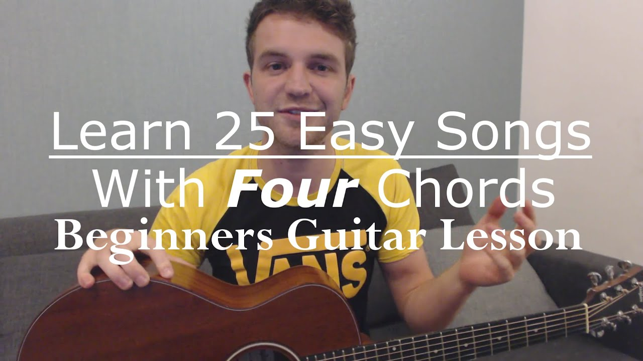 Learn 25 Easy Songs With Four Guitar Chords (Beginners Guitar Lesson) with Ste Shaw