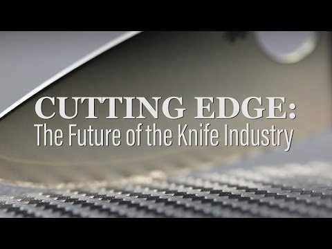 Cutting Edge: The Future of the Knife Industry (2016) (видео)