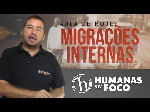 Geografia - Aula 06 - Migrações internas