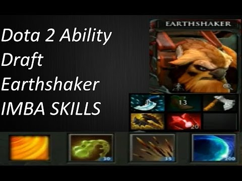 Dota 2 Ability Draft Earhshaker With Unlimited Stun Passive
