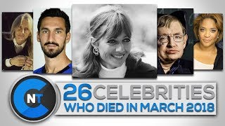 Video List of Celebrities Who Died In MARCH 2018 | Latest Celebrity News 2018 (Celebrity Breaking News) MP3, 3GP, MP4, WEBM, AVI, FLV April 2018