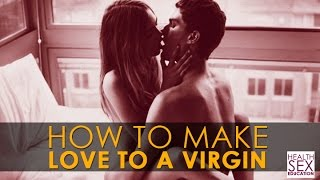 image of How To Make Love To A Virgin | Best Health & Sex Education