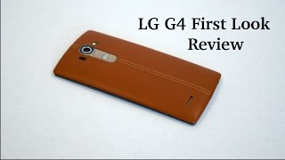 LG G4 First Look