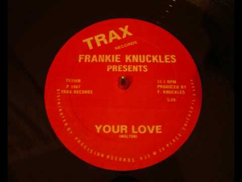 Knuckle - The original 1987 best version Jamie Principle/Frankie Knuckles.