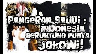 Video Jokowi Masuk ke Dalam Ka'bah, Pangeran Arab Sebut Indonesia Beruntung Punya Jokowi! MP3, 3GP, MP4, WEBM, AVI, FLV April 2019