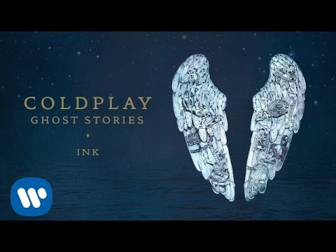 Coldplay - Ink (Ghost Stories)