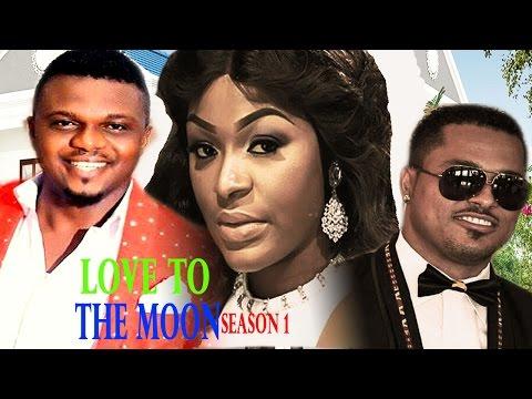 Love To The Moon Season 1&2   - Latest Nigerian Nollywood Movie
