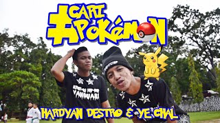 HARDYAN DESTRO & YE CHAL - CARI POKEMON (UNOFFICIAL MUSIC VIDEO)