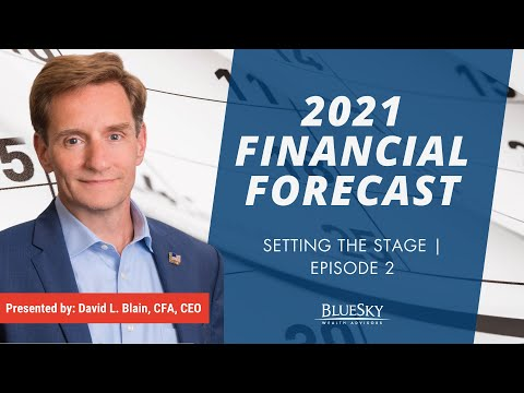 Setting the Stage | 2021 Financial Forecast Series | Episode 2