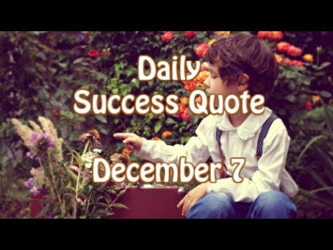 Success quotes - Daily Success Quote December 7  Motivational Quotes for Success in Life by Walter Anderson