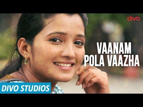 Vaanam Pola Vaazha Lyric Video