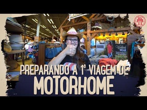 PREPARANDO TUDO PARA PRIMEIRA VIAGEM DE MOTORHOME