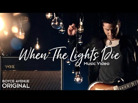 0 Video When The Lights Die Boyce Avenue