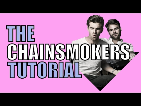 How to make: THE CHAINSMOKERS MUSIC IN 2 MINUTES (FLP + Samples)