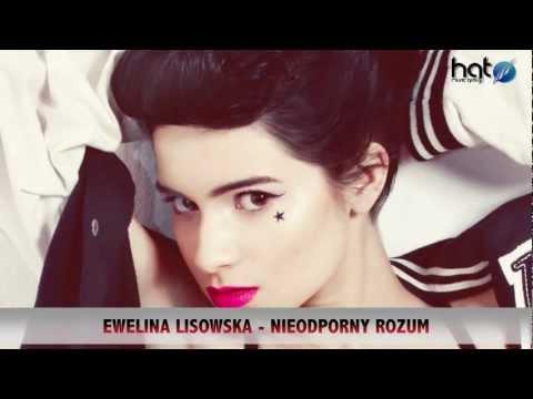 Ewelina Lisowska - Nieodporny Rozum tekst piosenki