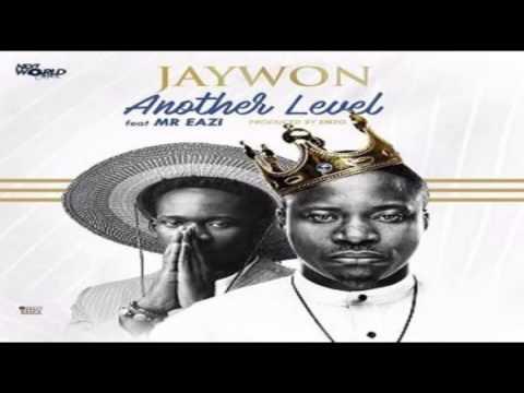 Jaywon ft Mr Eazi – Another Level [Official Audio]